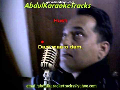 Dum Maro Dum Karaoke video