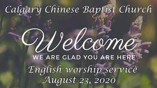 English Worship service, August 23 2020, CCBC