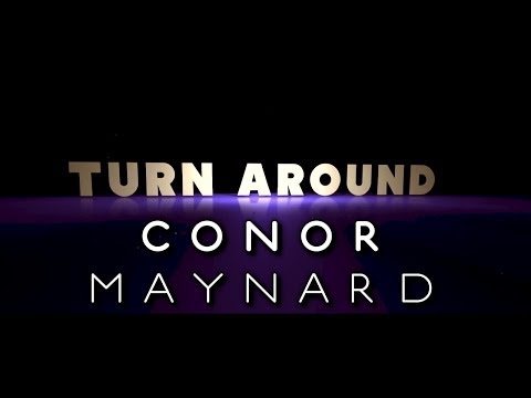 Conor Maynard - Turn Around (Lyrics Video) ft. Ne-Yo