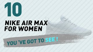 Nike Air Max Women's Shoes // The Most Popular 2017
