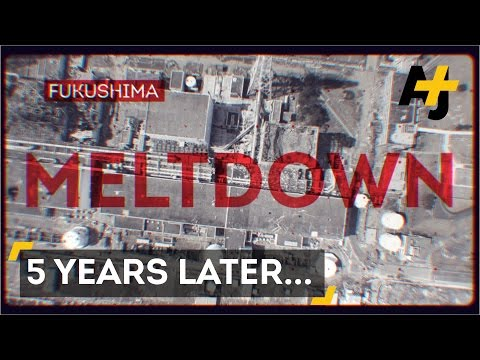 The Fukushima Nuclear Disaster, 5 Years Later