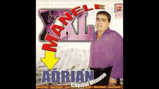 ADRIAN MINUNE - AM O FATA TOP MODEL, (Sunt un tata batranel) ZOOM STUDIO