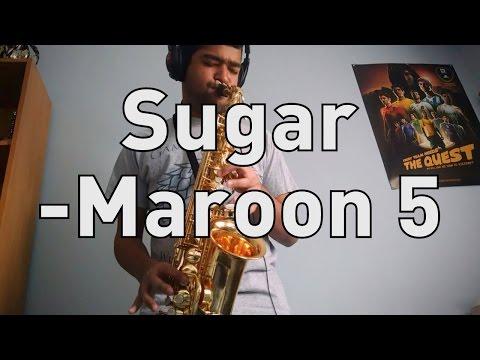Sugar - Maroon 5 - Alto Sax Cover