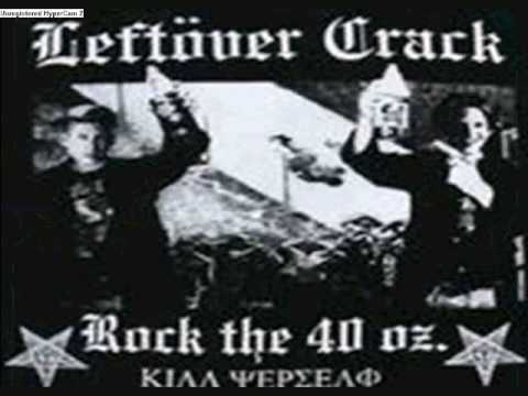 Leftover Crack - Life Is Pain