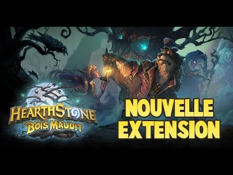 LE BOIS MAUDIT/ Nouvelle extension d'Hearthstone ( cartes et capacités)
