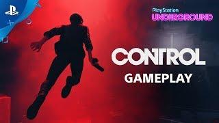 Control - PS4 Gameplay  PlayStation Underground