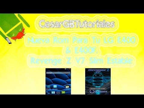 Gran Rom Para LG E400 & E400F   Revenge Z V7 Slim Estable   Android 4.0.4