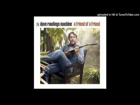 Dave Rawlings Machine - Method Actingcortez The Killer