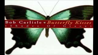 Watch Bob Carlisle Mighty Love video