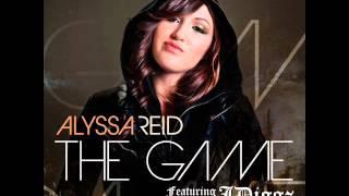 Alyssa Reid   The Game feat Snoop Dogg  REMIX
