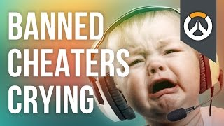 BANNED cheaters CRYING | Overwatch