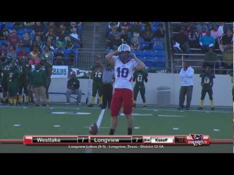 Austin Westlake vs Longview - 2012 Playoffs