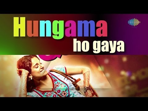 'queen' : Hungama Ho Gaya | Lyrical Video Song | Asha Bhosle & Arijit Singh | Kangana Ranaut video