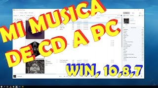 Copiar Música de CD a PC  windows media player , win 10,8,7