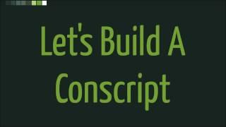 Let Us Build A Conscript
