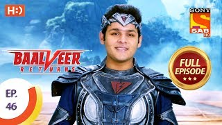 Baalveer Returns - Ep 46 - Full Episode - 12th November, 2019