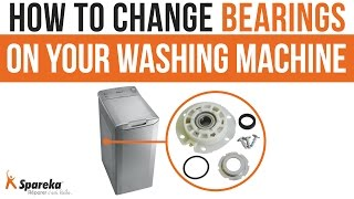 How to change bearings on your washing machine ?