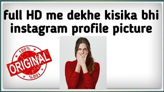 how to download anybody instagram profile picture in hd