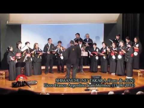 Shimanchu Nu Takara - Coro Nikkei  (de AUN - Asociación Universitaria Nikkei)