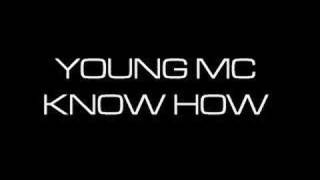Watch Young Mc Know How video