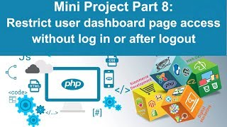php tutorial in hindi - Mini Project Part 8: Restrict user dashboard page access without log in