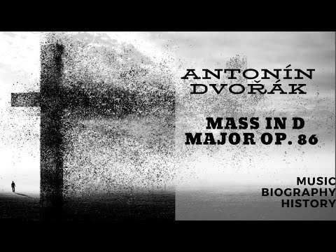 Дворжак Антонин - Mass in D Major, Op. 86
