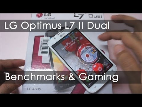 LG optimus L7 II dual Benchmarks & Gaming Review