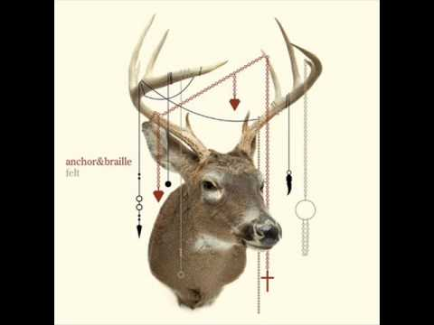 Anchor And Braille - Sing Out