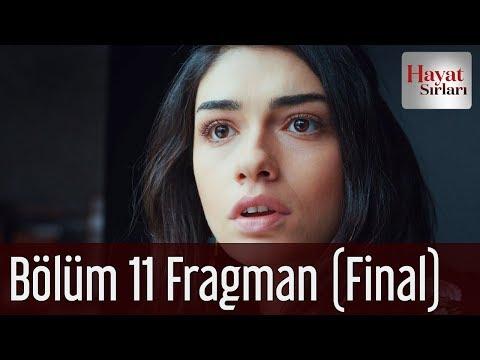 Hayat Sırları 11. Bölüm Fragman (Final)