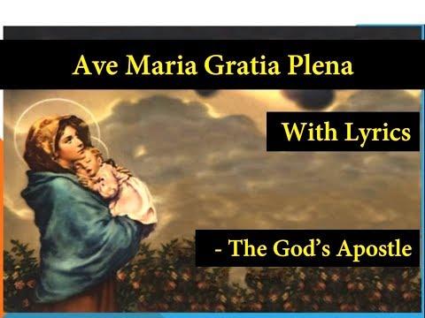 Ave Maria Gratia Plena - Hymn With Lyrics