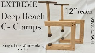 15 - How to Make Deep Reach C Clamps All Wood only $10 Extreme Strength
