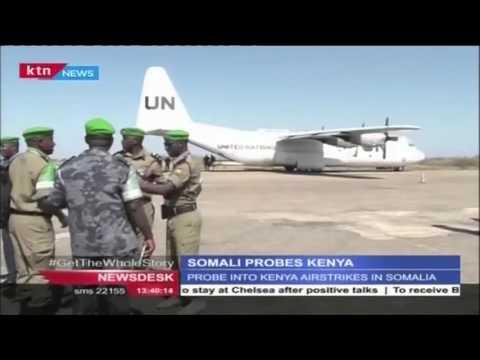 Somalia investigates Kenyan airstrikes following  civilian causalities reported