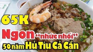 Hủ tíu Cả cần 65K ngon nhức nhối hơn 50 năm ở Sài Gòn | Trấn Thành vs Hari won từng ghé ăn