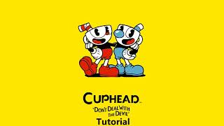 Cuphead OST - Tutorial [Music]