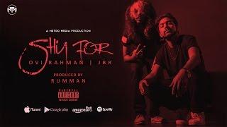 Shy For | Ovi Rahman ft JBR | HTM Records