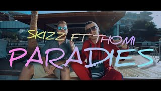 Skizz ft. Thomi - Paradies (prod. by joezee)