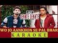 Dekhte Dekhte Karaoke Rahat Fateh Ali Khan Full HD Karaoke mp3