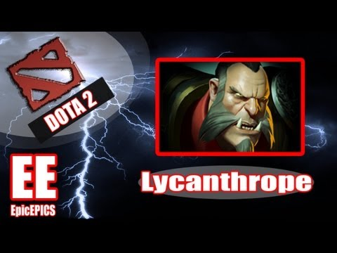 Dota 2 Jungle Guide: Lycanthrope (POST NERF)