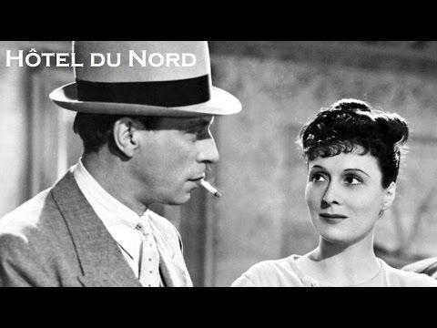 Hôtel du Nord 1938 - Film réalisé par Marcel Carné.