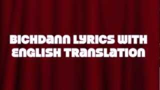 Son Of Sardar - Bichdann Lyrics, Son of Sardar, Rahat Fateh Ali Khan with English Translation