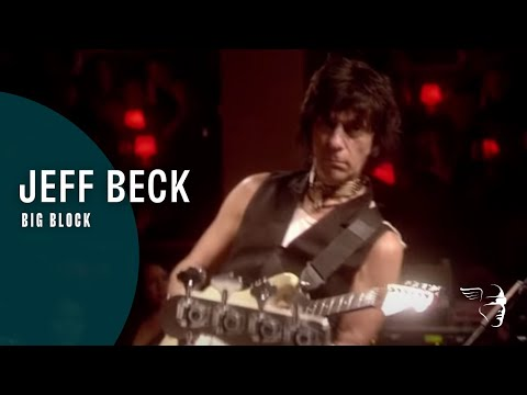 Jeff Beck - Big Block (Performing this week...Live at Ronnie Scott's)