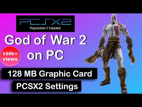 GOD OF WAR 2 PCSX2 on 128 MB GRAPHIC CARD