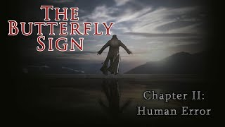 Обзор игры The Butterfly Sign: Chapter II - Human Error (Greed71 Review)