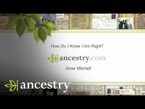 How Do I Know I'm Right? Some Genealogy Basics