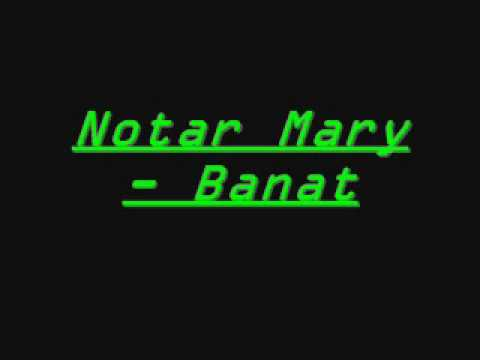 Notar Mary -  Banat video