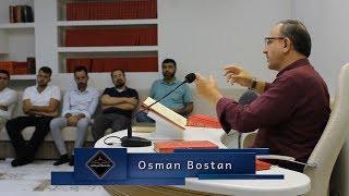Osman Bostan - Âl-i Beyt âlem-i İslâm içinde bir şecere-i nuraniye hükmüne geçecek