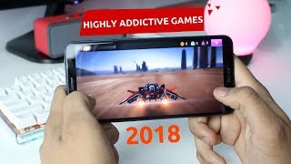 Highly Addictive Games For Android You Should Play In 2018!