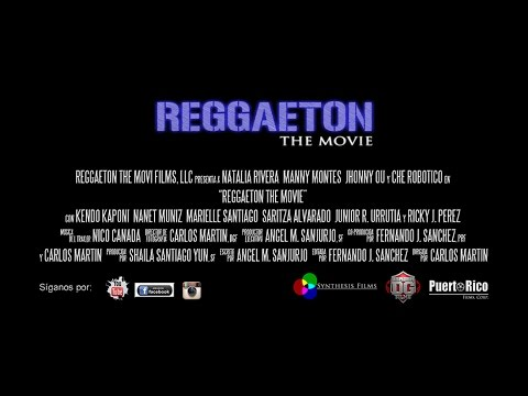 Reggaeton The Movie (Official Movie en SD)