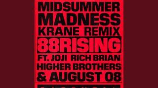 Midsummer Madness Feat Joji Rich Brian Higher Brothers August 08 Krane Remix