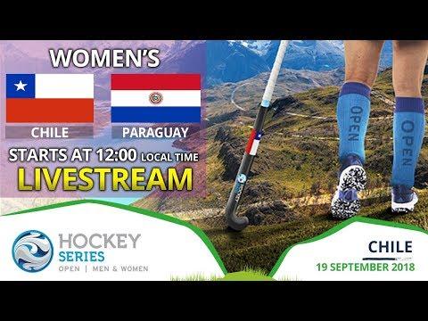 Chile v Paraguay | 2018 Women's Hockey Series Open | FULL MATCH LIVESTREAM